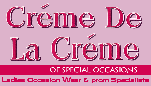 Creme De La Creme, 0151 922 0 555, 169 Linacre Road, Litherland, Liverpool, L21  8JS, Merseyside... Ladies occasion wear and prom specialists.